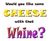 5cheesewiththatwhine