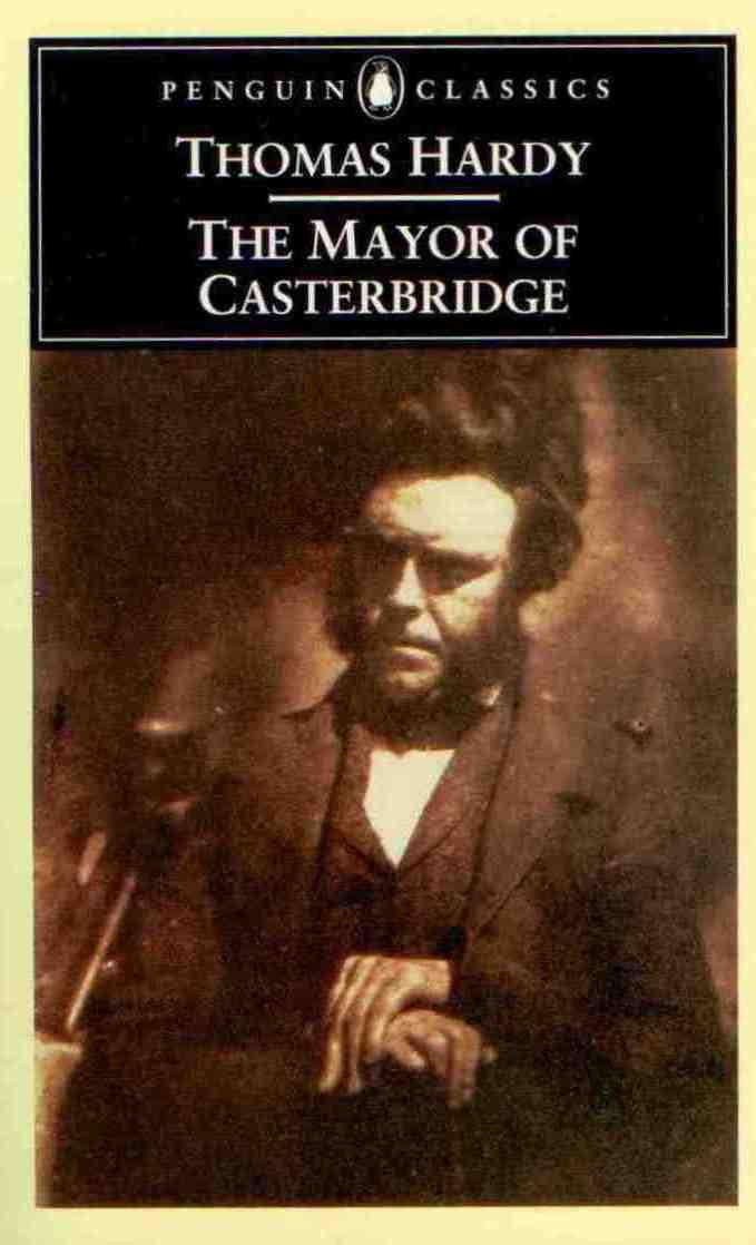 mayor of casterbridge thomas hardy essay Thomas hardy's the mayor of casterbridge 1biography 2 about the mayor of  casterbridge 3 chapter analysis 4 character analysis 5 themes, symbols.