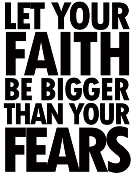 I8 faith fears