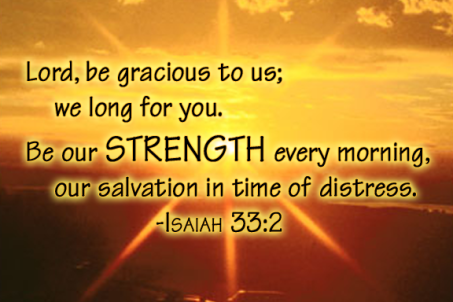 Image result for Isaiah 33:2