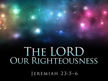 Jer23 righteousness