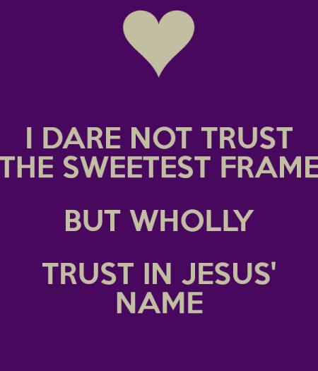 J48 trust in Jesus' name